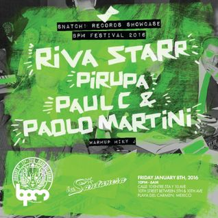 PAUL C & PAOLO MARTINI - SNATCH! SHOWCASE BPM 2016
