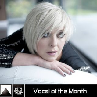 Egypt Trance Family Presents Vocal Of The Month [September] Julie Thompson Mixed by T & M