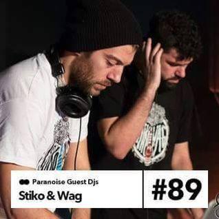 Stiko & Wag - Guest Mix #89