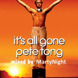 marty night - it's all gone pete tong (mixed by marty night)