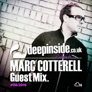DEEPINSIDE presents MARC COTTERELL (Exclusive Guest Mix)