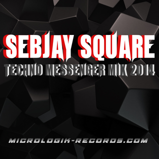 Sebjay Square - Techno Messenger 2014