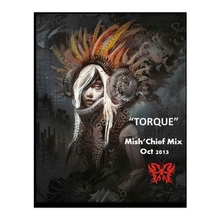 Tracks with Torque Oct Mix 2013 Mish'Chief