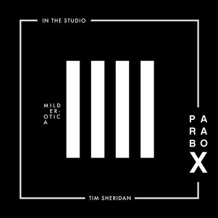 Parabox 004 In The Studio - Tim Sheridan
