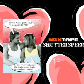 m1xtape - Shutterspeed - 02-19-2012 - Lovers/Haters V-Day Mix