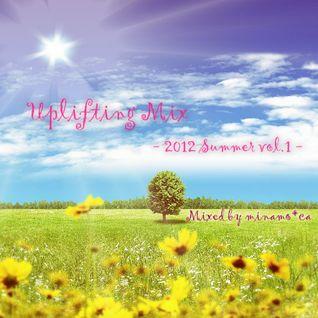 Uplifting Mix 2012 Summer Vol.1