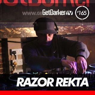 Razor Rekta - GetDarkerTV LIVE 165