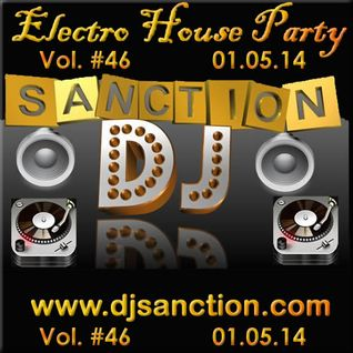 Electro House Techno Dance Club Mix #46 2014 www.djsanction.com 01.05.14