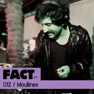 FACT PT Mix 012: Moullinex