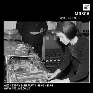 Mosca w/ Bruce Guest Mix – 24th June 2015
