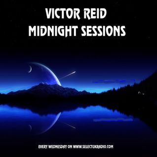Victor Reid's Midnight Sessions, Debut Show On Select U.K Radio 31/01/13