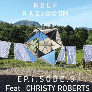 KDEF . RADIO . EP . i . SODE . 3 feat. Christy Roberts Berkowitz