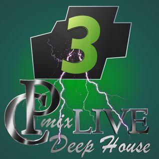 DeepHouse 3 by CPmix LIVE Buon Ascolto.....