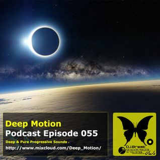 Deep Motion Podcast 055