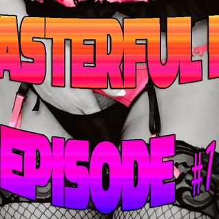 MASTERFUL DJ - EPISODE 1