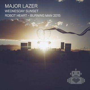 Major Lazer - Robot Heart - Sunset Burning Man 2015