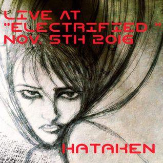 Hataken - Live at ELECTRIFIED