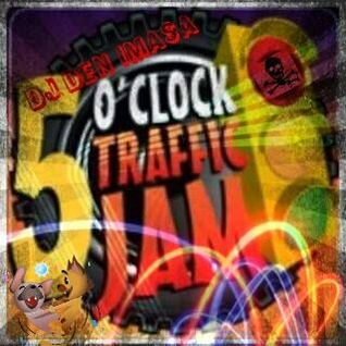 5 o Clock Traffic Jam Mix