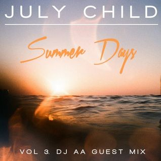 Summer Days // Vol. 3 Side B (Mixed by DJ AA)