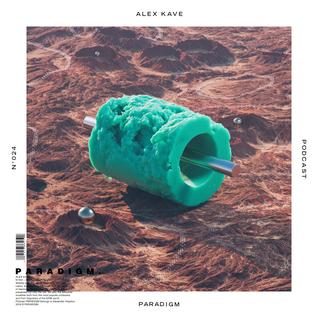 ALEX KAVE — PARADIGM N°024 [15|06|2016]