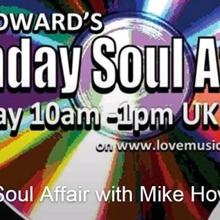 The Sunday soul affair part one only!!! (to download full show go tohttp://djmikehoward40579.podomat