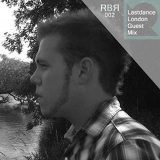 Last Dance London - Exclusive Raised By Records Guest Mix