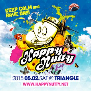 Happy Nutty LIVE MIX by KxIxN (2015-05-02)