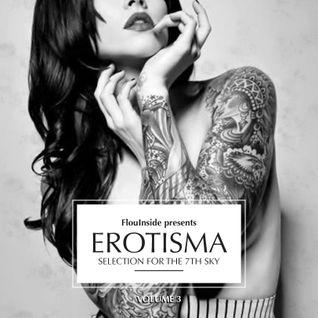 Erotisma Vol.3 - FlouInside presents...
