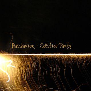 Basshavior - Solstice Party 2015