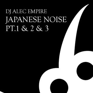 "Alec Empire rare 1st CD of 3 ""Japanese Noise Mix"""