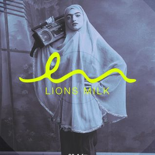 Guest Mix for Lions Milk Radio Show - February 2015