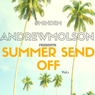Summer Send Off Vol.1