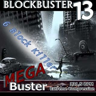MEGA BLOCKBUSTER  (Audiolotion Mix Series)