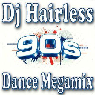 Dj Hairless - 90's Dance Megamix
