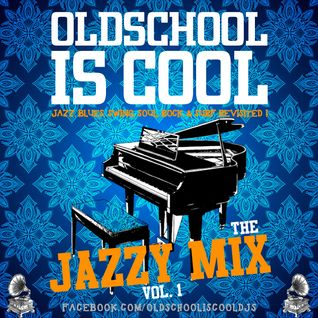 The Jazzy Mix (Vol. 1)