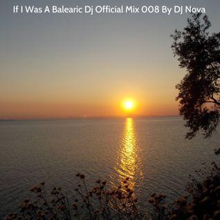 If I Was A Balearic Dj 008