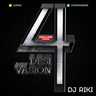 Desi Vasion 4 (Dj Riki's BDM vs EDM Edition) **** FREE NONSTOP DOWNLOAD JULY 1 2015 ****