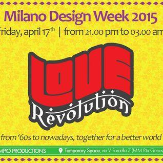 Friday, April 17, LOVE REVOLUTION PARTY , DJ GIANLUCA TRENTANI