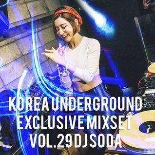 Korea Underground Exclusive Mixset Vol.29 DJ SODA