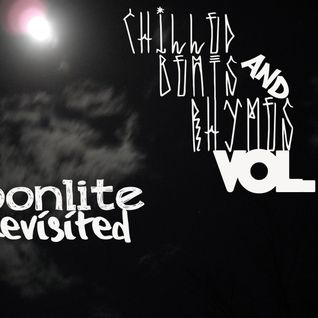 Chilled Beats & Rhymes Vol. 2 - Moonlite Revisited