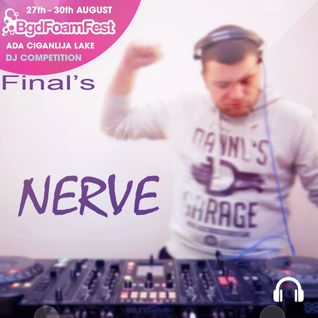 Nerve - BFF Final's (DJ Competition Mix)