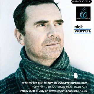 Nick Warren (Hope Recordings, Way Out West) @ Mainframe Radio Show, Proton Radio (18.07.2012)