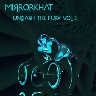 Unleash the Fury Vol. 2