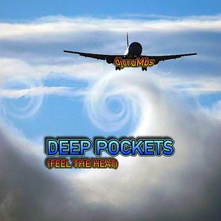 Deep Pockets (Feel The Heat)
