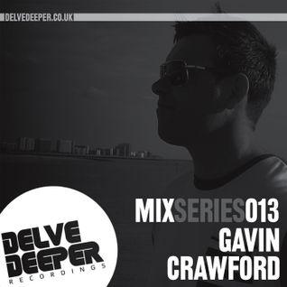 Delve Deeper MixSeries013 - Gavin Crawford