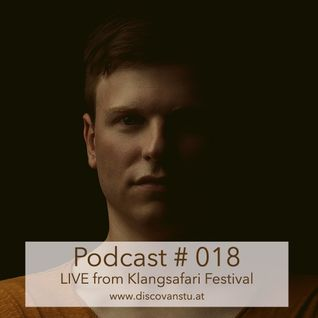 Podcast #018 - Live from Klangsafari Festival