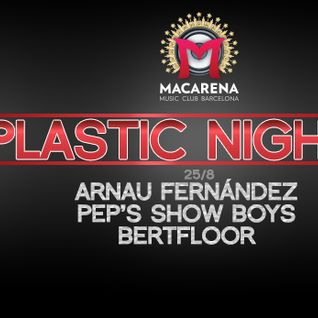 BertFloor@Macarena Club 25:8:2014 Plastic Night
