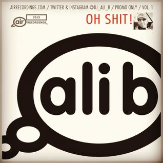 Ali B - Oh Shit! [Vol 1]