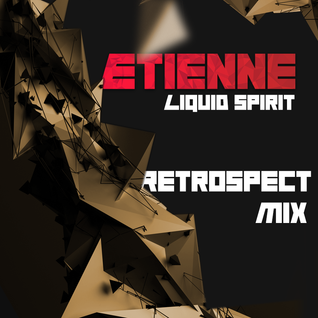 Retrospect Mix - Liquid Spirit