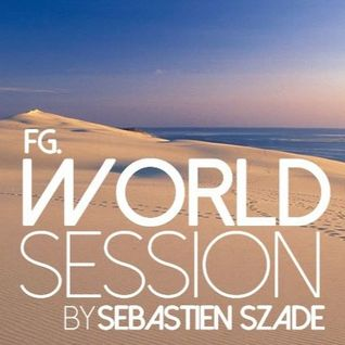 World Session 462 by Sébastien Szade (Club FG Broadcast